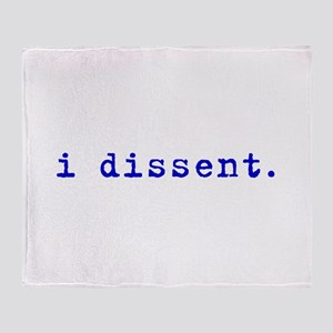 I Dissent (blue) Throw Blanket